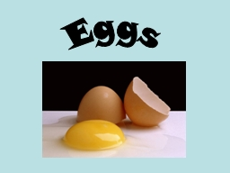 The Incredible Edible Egg! PowerPoint PPT Presentation