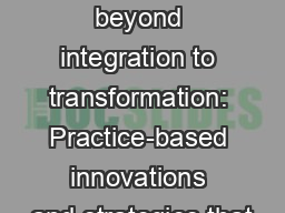 Moving beyond integration to transformation: Practice-based innovations and strategies that