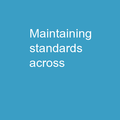 Maintaining Standards across