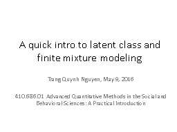 A quick intro to latent class and finite mixture modeling