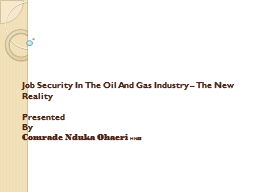 Job Security In The Oil And Gas Industry – The New Reality