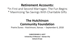 Retirement Accounts: *In First and Second Marriages: The Fun Begins