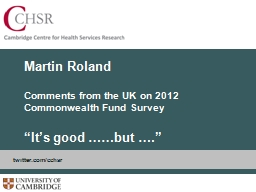 Martin Roland Comments from the UK on 2012 Commonwealth Fund Survey