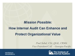 Mission Possible: How Internal Audit Can Enhance and Protect Organizational Value