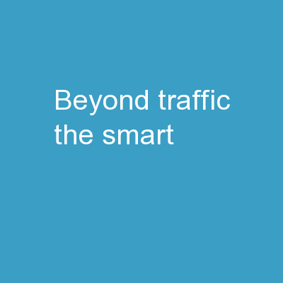 Beyond Traffic: The Smart