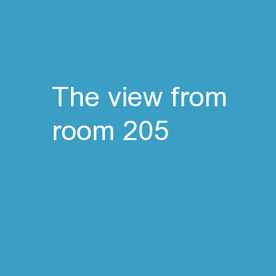 �The View from Room 205�