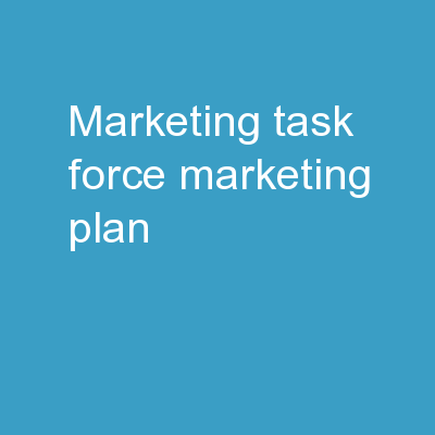 Marketing Task Force Marketing Plan