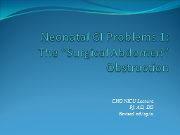 Neonatal GI  Problems 1: PowerPoint PPT Presentation