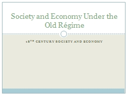 18 th  Century Society and economy