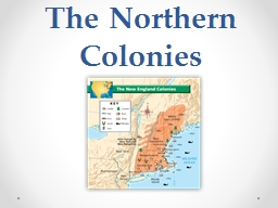 The Northern Colonies Location