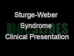 Sturge-Weber Syndrome Clinical Presentation