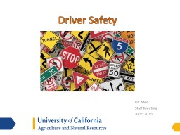 Driver Safety UC ANR  Staff Meeting