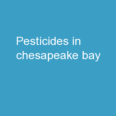 Pesticides in Chesapeake Bay