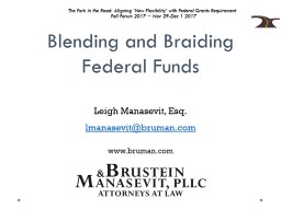 Blending and Braiding Federal Funds