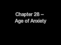 Chapter 28 – Age of Anxiety