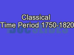 Classical Time Period 1750-1820