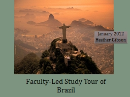 Faculty-Led Study Tour of Brazil