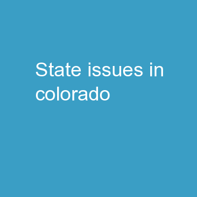 State Issues in Colorado