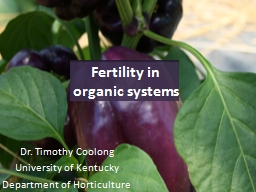 Fertility in organic systems PowerPoint PPT Presentation
