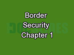 Border Security Chapter 1