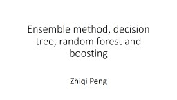 Ensemble method, decision tree, random forest and boosting