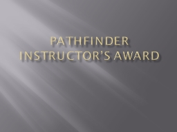 Pathfinder Instructor's Award