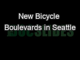 New Bicycle Boulevards in Seattle