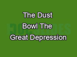 The Dust Bowl The Great Depression