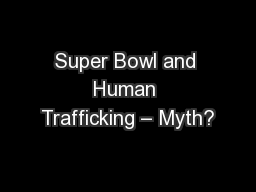 Super Bowl and Human Trafficking – Myth?