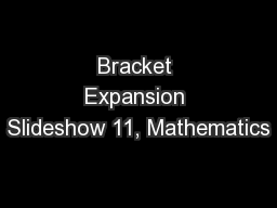 Bracket Expansion Slideshow 11, Mathematics