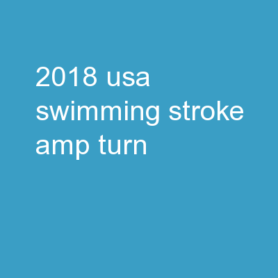 2018  USA Swimming  Stroke & Turn