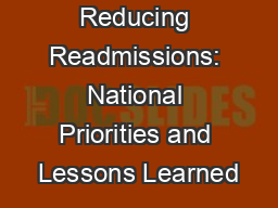 Reducing Readmissions: National Priorities and Lessons Learned