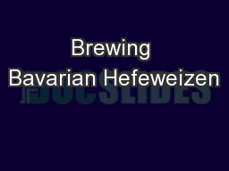 Brewing Bavarian Hefeweizen