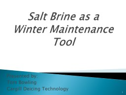 Salt Brine as a Winter Maintenance Tool
