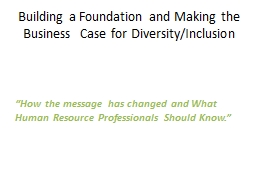 """How the message has changed and What Human Resource Professionals Should Know."" PowerPoint PPT Presentation"