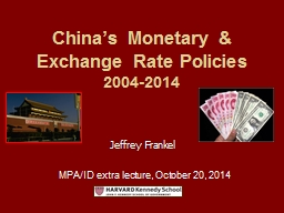 China's  Monetary & Exchange Rate Policies