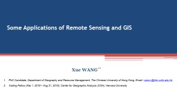 Some Applications of Remote Sensing and GIS