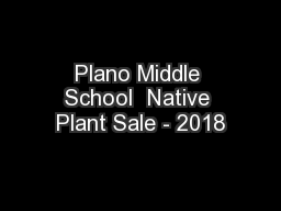 Plano Middle School  Native Plant Sale - 2018