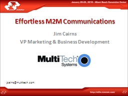 Effortless M2M Communications