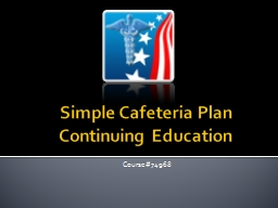 Simple Cafeteria Plan  Continuing