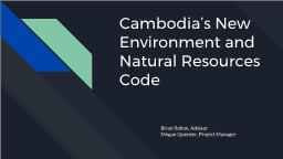 Cambodia�s New Environment and Natural Resources Code