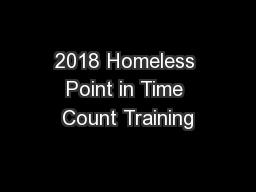 2018 Homeless Point in Time Count Training