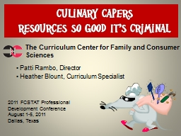 Culinary Capers  Resources So Good It's Criminal