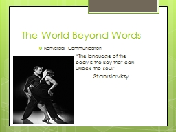 The World Beyond Words Nonverbal Communication PowerPoint PPT Presentation