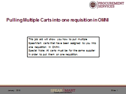Pulling Multiple Carts into one requisition in OMNI