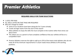 Premier Athletics     . REQUIRED SKILLS FOR TEAM SELECTIONS