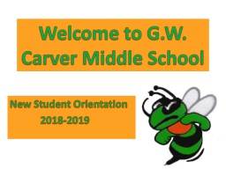 Welcome to G.W. Carver Middle School