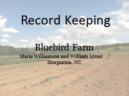 Record Keeping Bluebird Farm