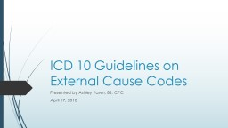 ICD 10 Guidelines on External Cause Codes