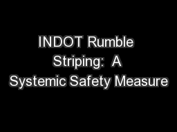 INDOT Rumble Striping:  A Systemic Safety Measure